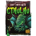 Indie Boards & Cards Don't Mess with Cthulhu