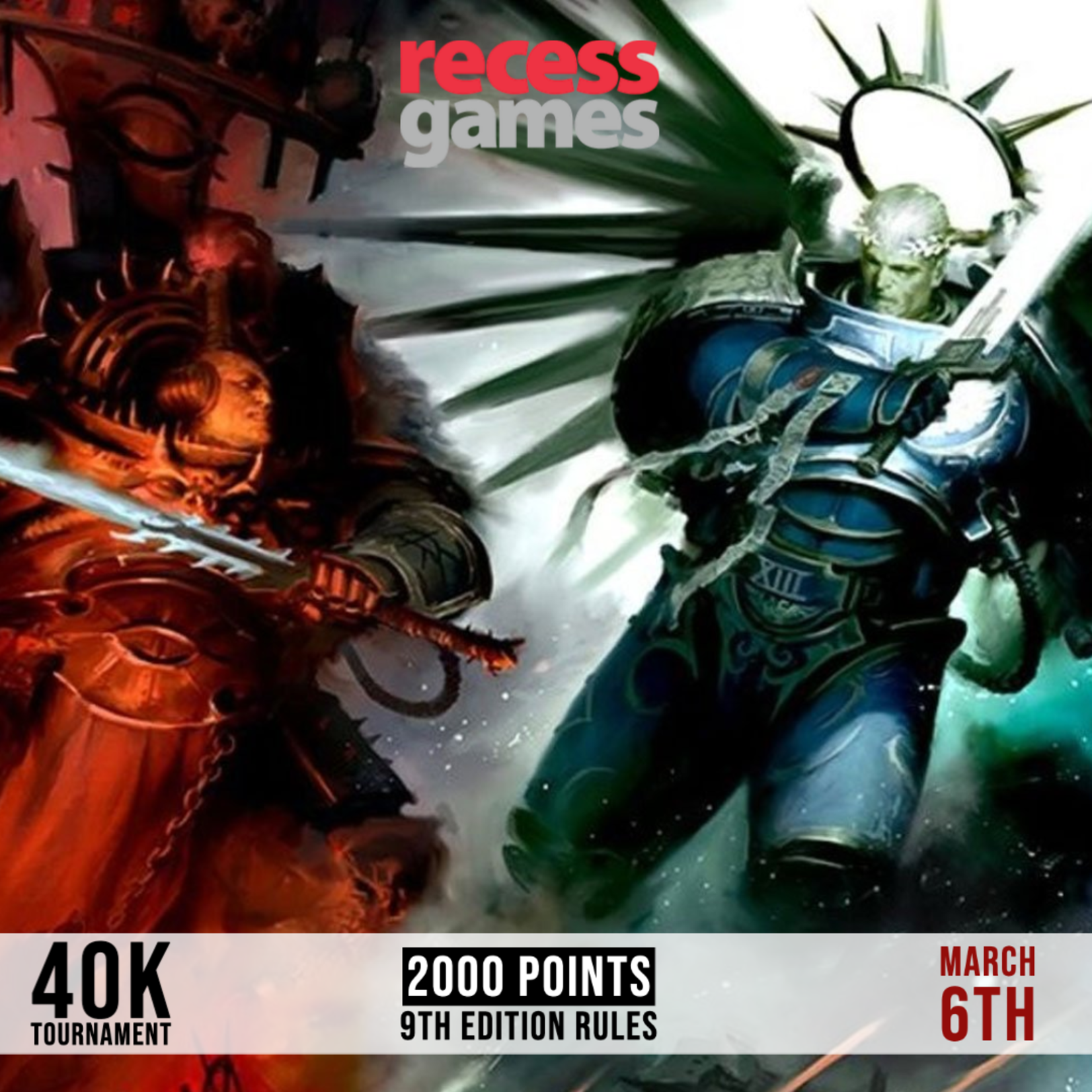 Recess 40k Tournament - March 6, 2021