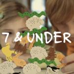7 & Under