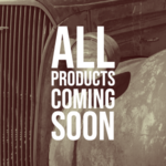 All Products Coming Soon