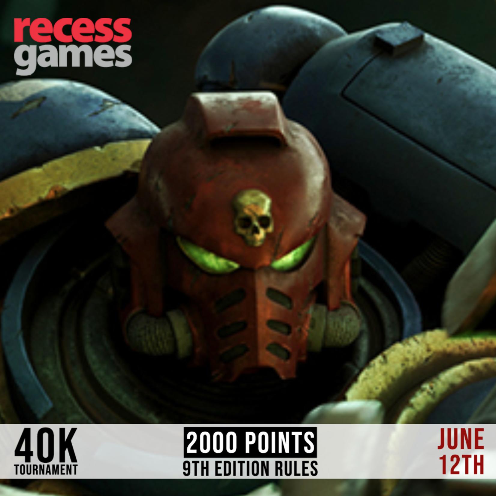 Recess 40k Tournament - June 12, 2021