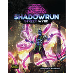 Catalyst Game Labs Shadowrun RPG 6E Street Wyrd