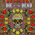 Die of the Dead KS