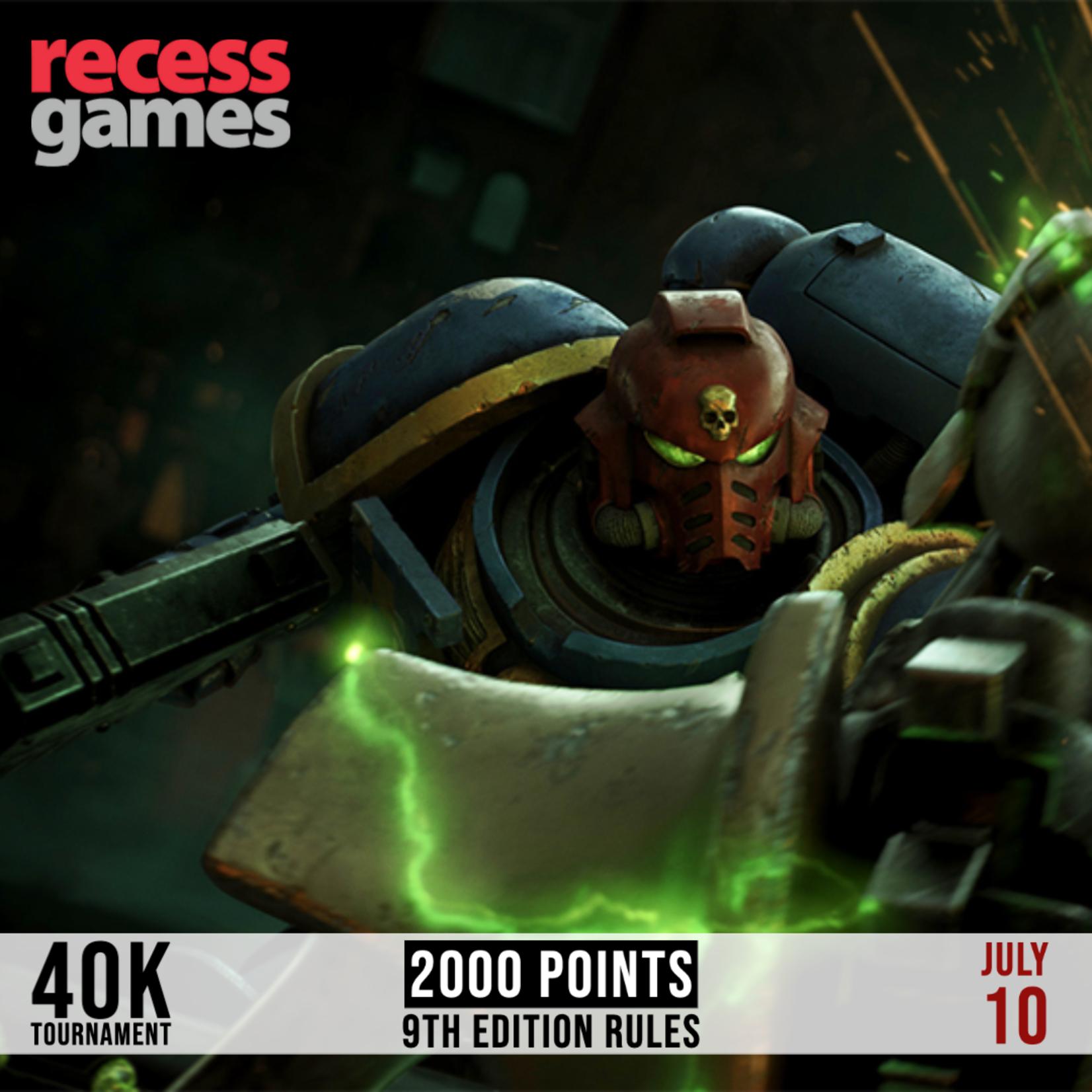 Recess 40k Tournament - July 10, 2021