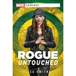 Aconyte Books Marvel Heroines: Rogue Untouched