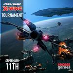 Recess Star Wars X-Wing Tournament - September 11, 2021