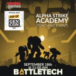Battletech Alpha Strike Academy Gen Con - September 18th @11:00 AM