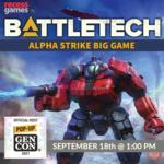 Battletech Alpha Strike Big Game Gen Con - September 18th