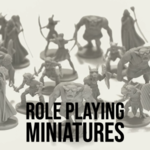 Role Playing Miniatures