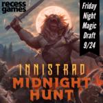 WOTC MTG FNM Innistrad Midnight Hunt September 24