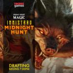 WOTC MTG Friday Night Magic Midnight Hunt Draft