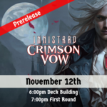 WOTC MTG FNM Innistrad Crimson Vow  Prerelease - November 12th