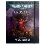 Games Workshop Crusade Mission Pack Containment