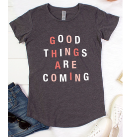 Good things are coming tee (3 colours)