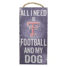 All I Need Football & Dog Sign