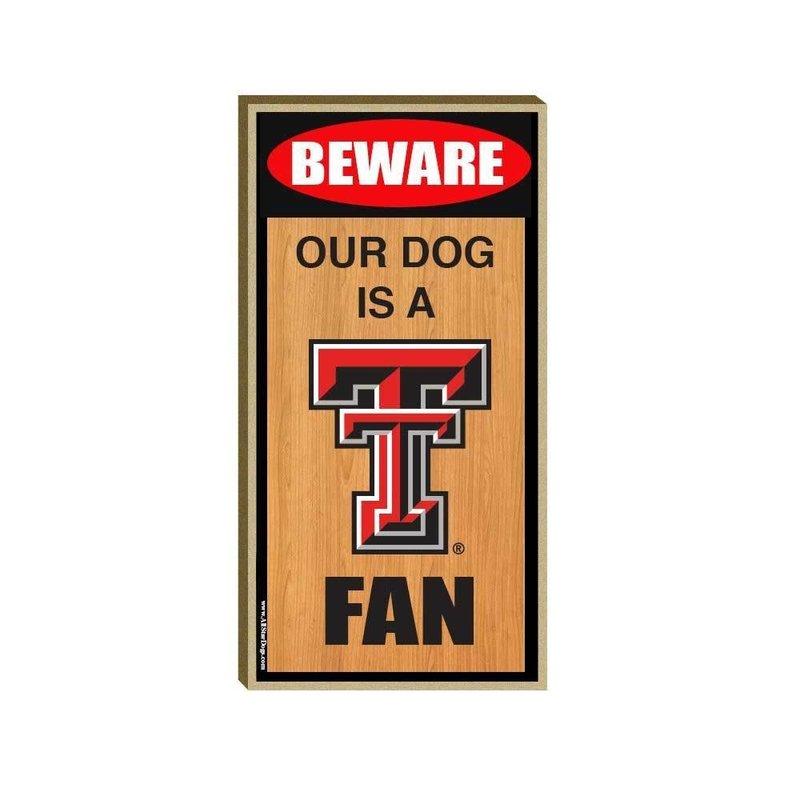 Dog is a Fan Sign