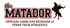 The Matador - Official Gameday Retailer of Texas Tech Athletics