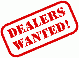 Dealers wanted!