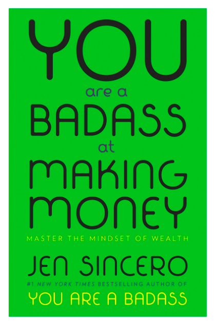 You Are a Badass at Making Money-1
