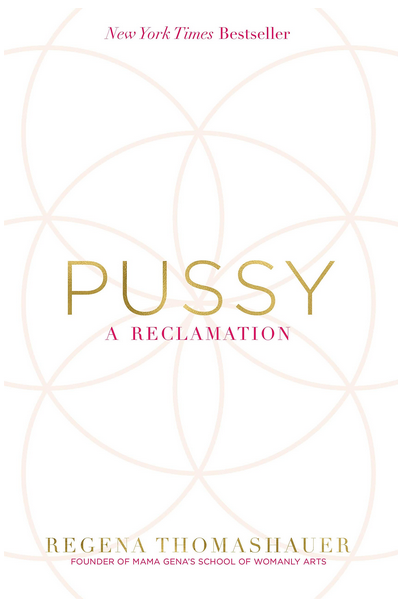 PUSSY: A Reclamation-1