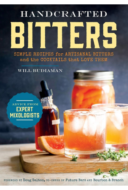 Handcrafted Bitters | Simple Recipes for Artisanal Bitters