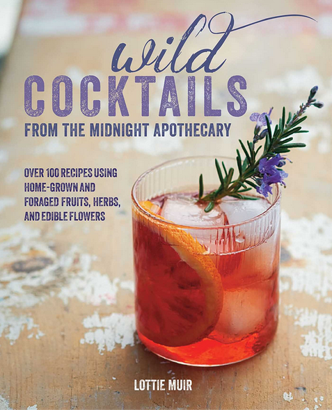 Wild Cocktails from the Midnight Apothecary-1