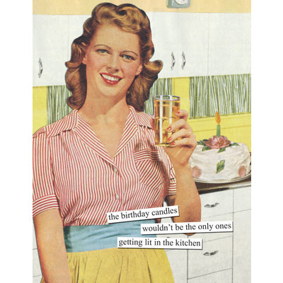 Anne Taintor birthday card - kitchen
