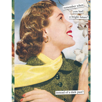 Anne Taintor Birthday Card - bright future