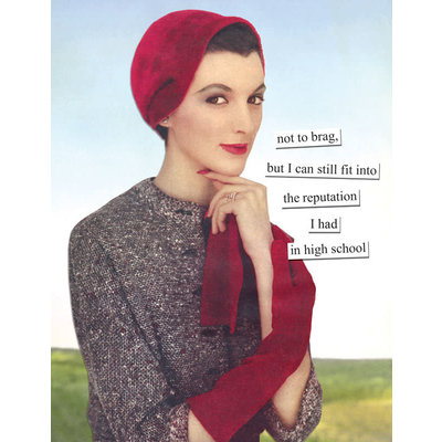 Anne Taintor Birthday Card - reputation