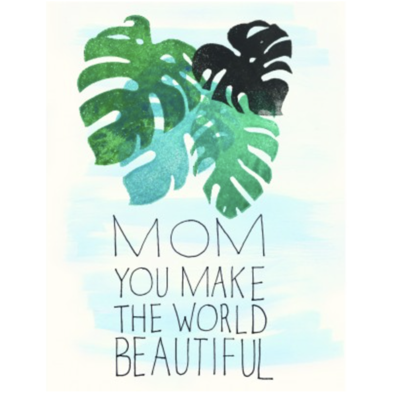 The Found Mom You Make the World Beautiful Monsters