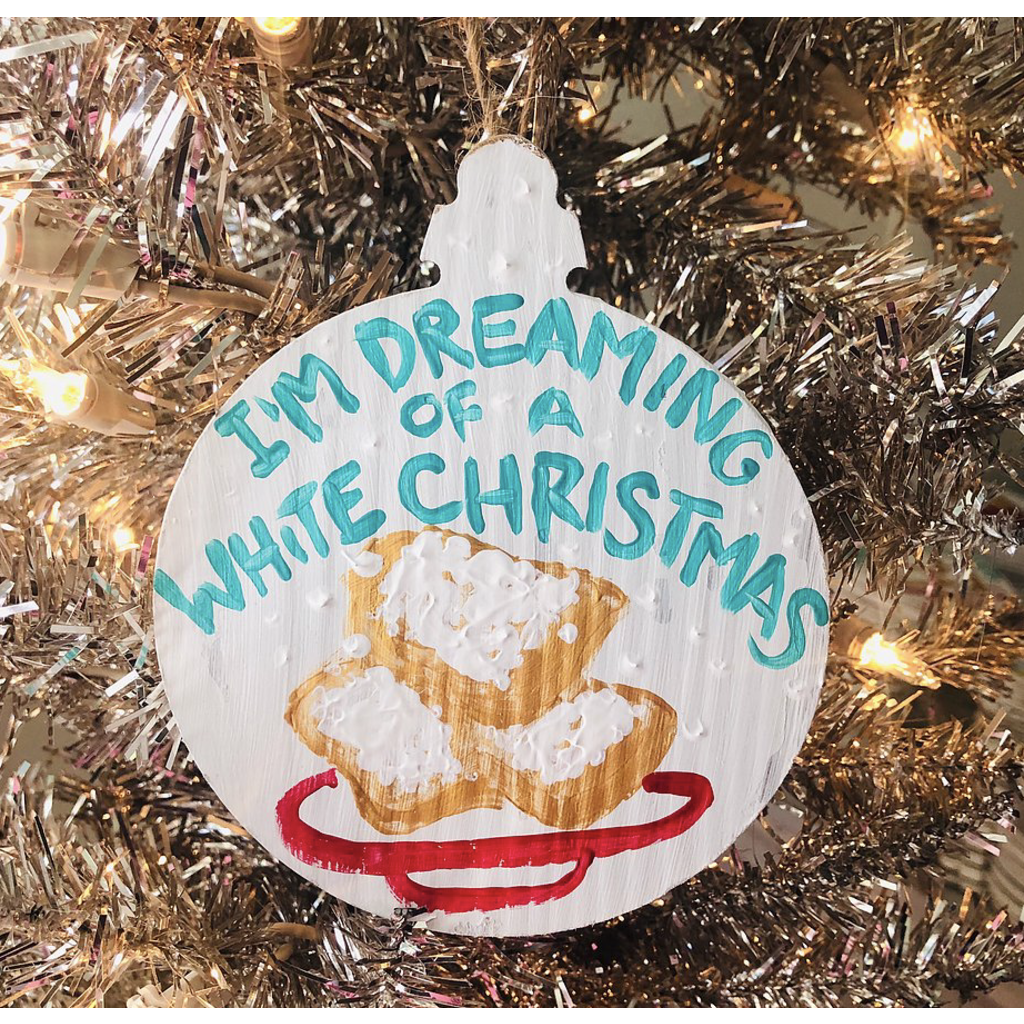 Art By Allie I'm Dreaming of a White Christmas Ornament