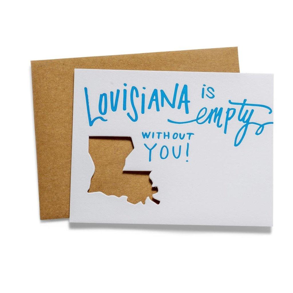 Color Box Letterpress Louisiana is Empty w/o You Card