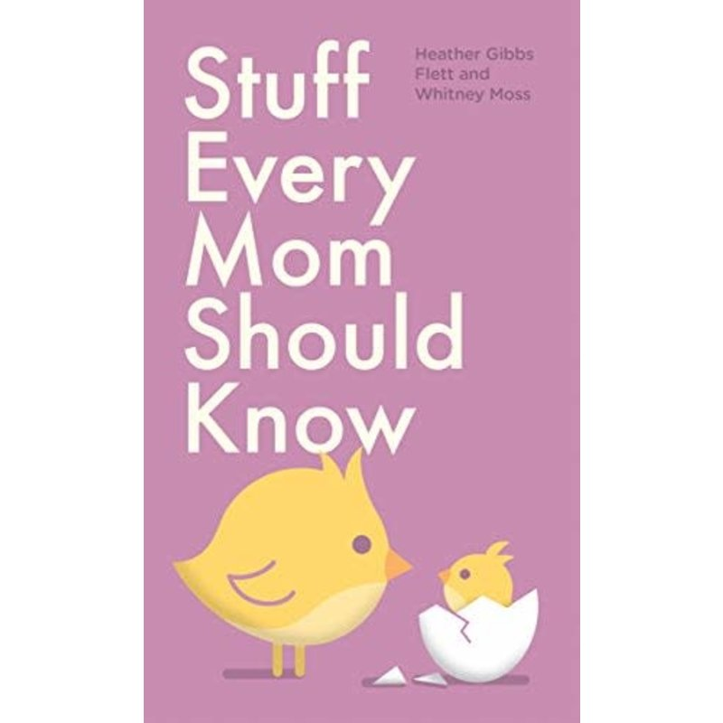 Penguin Random House Stuff Every Mom Should Know