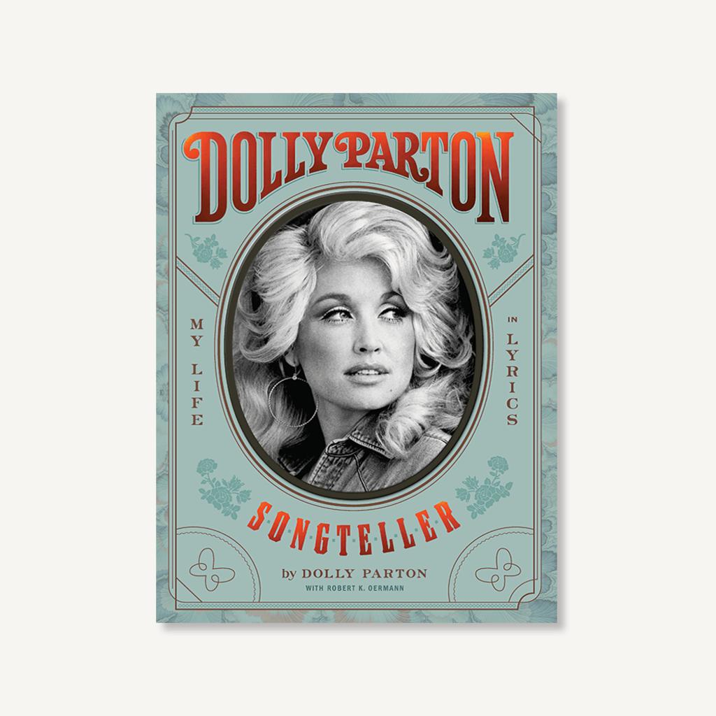 Hachette Dolly Parton Songteller: My Life in Lyrics