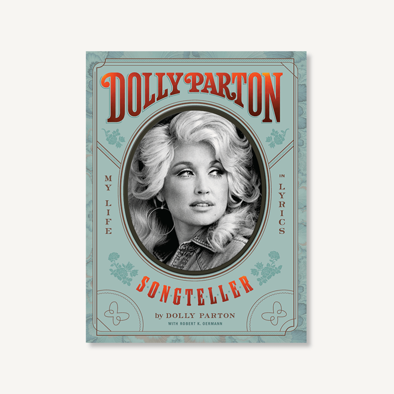 Hachette Dolly Parton Songteller: My Life in Lyrics