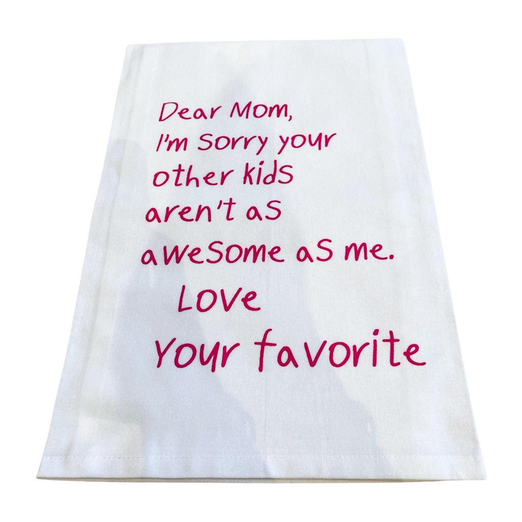 Monique Perry Mom's Favorite Tea Towel- Pink Ink