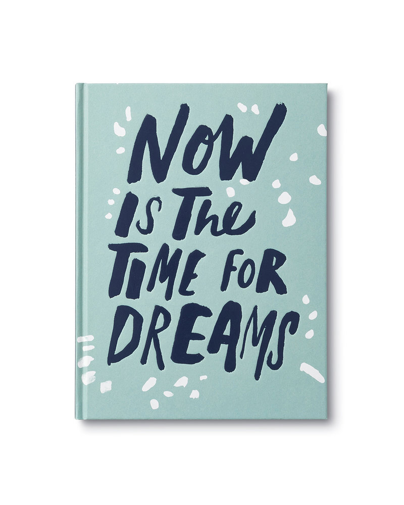 Compendium Now Is The Time For Dreams