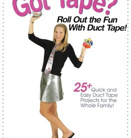 Got Tape? Duct Tape
