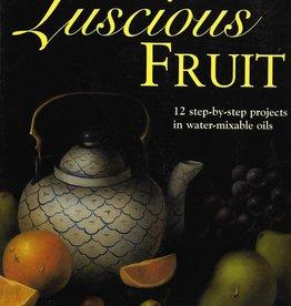 Painting Luscious Fruit