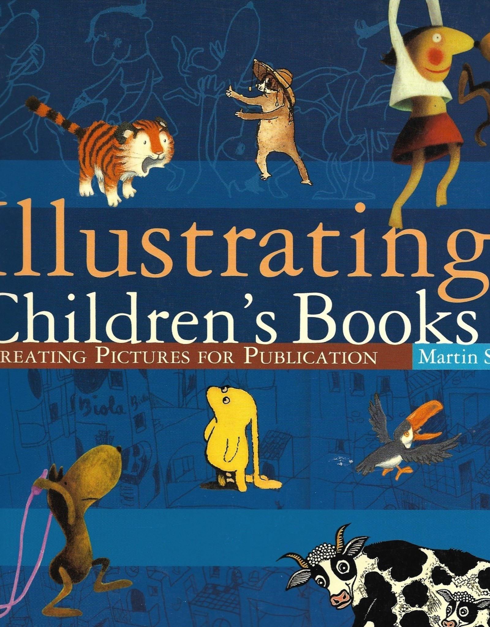 Illustarting Children's Books: Creating Pictures for Publication