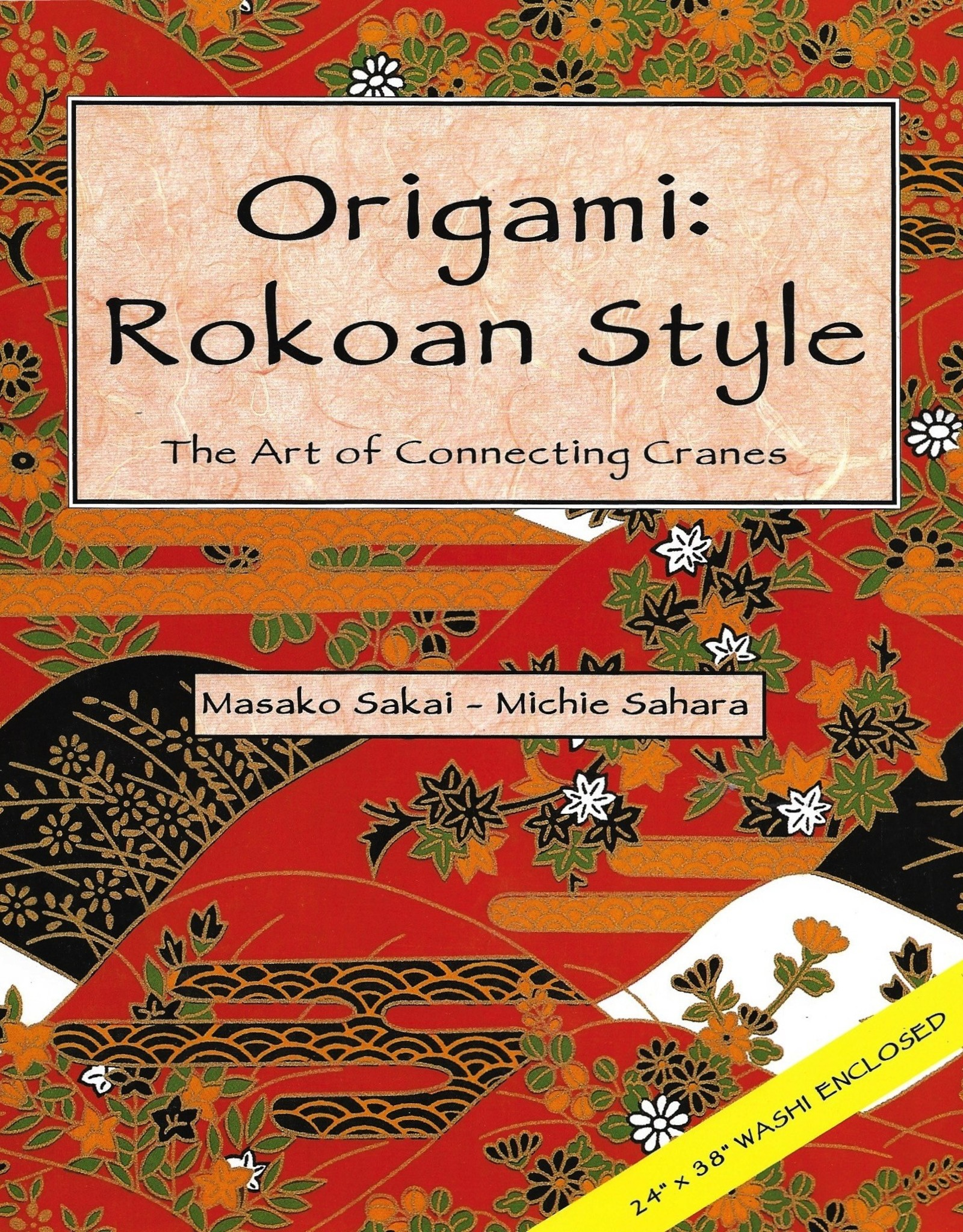 Origami: Rokoan Style: The Art of Connecting Cranes