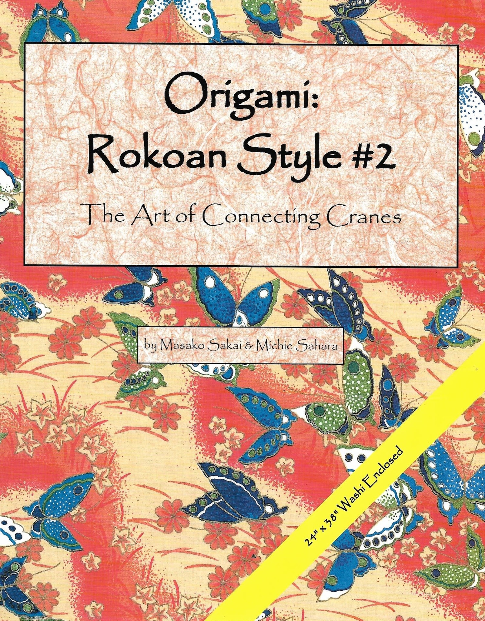 Origami: Rokoan Style #2: The Art of Connecting Cranes