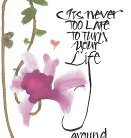 """Brush Dance, Blank Card 4.75"""" x 6.75"""", It's never too late to turn your life around"""