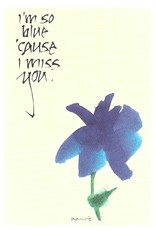 "Brush Dance, Blank Card 4.75"" x 6.75"", I'm so blue 'cause I miss you"