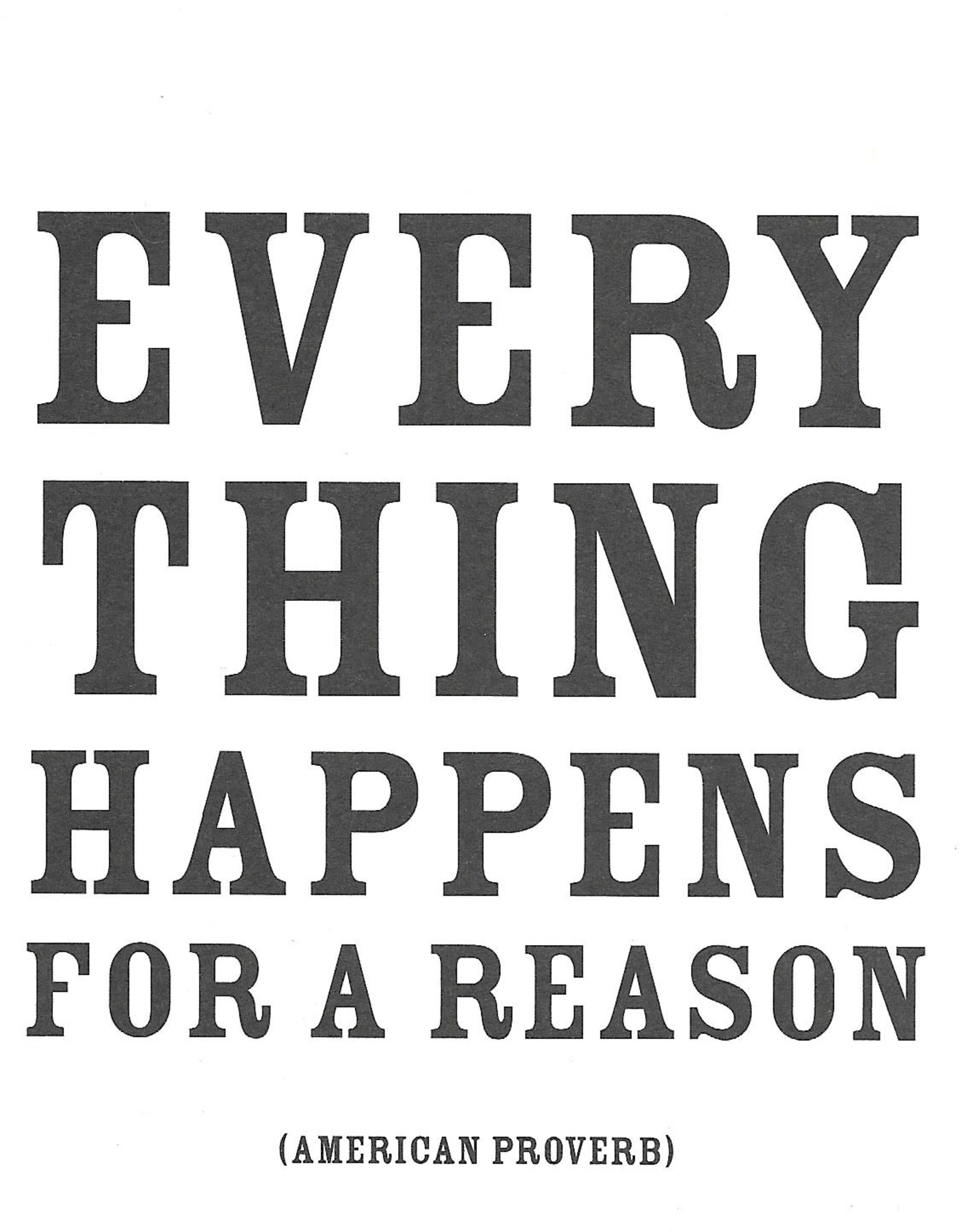 """Quotable Cards, Blank Card 5"""" x 5"""", Everything happens for a reason"""
