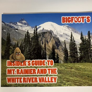 Bigfoot's Insider Guide to Mt. Rainier and the White River Valley