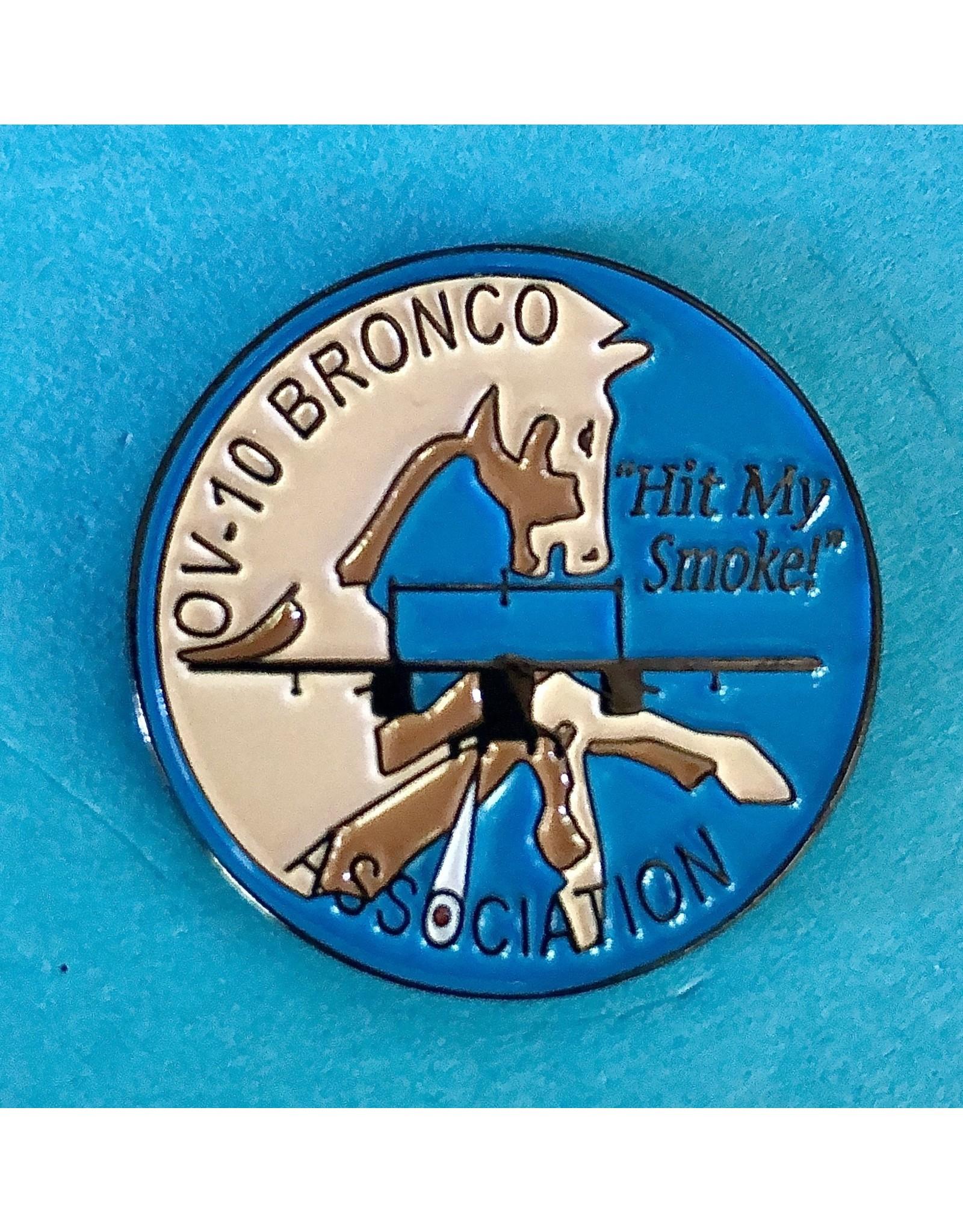 OBA OV-10 Bronco Assoc. Hit My Smoke Pin