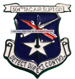 504th TAC Air Support Group Pin