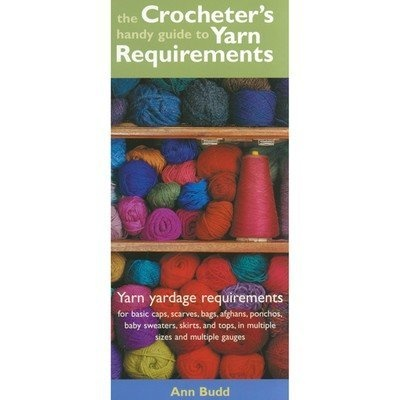 Crocheter's Yarn Requirements Guide
