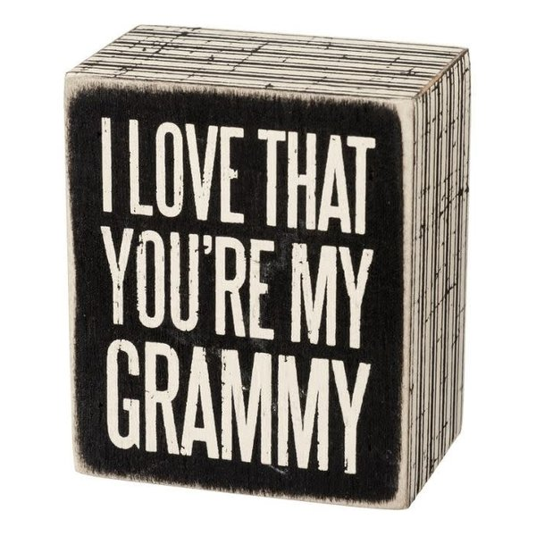 I Love That You're My Grammy Sign